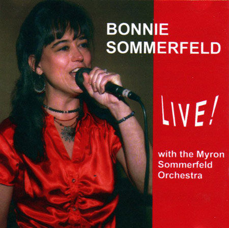 Bonnie Sommerfeld Live with the Myron Sommerfeld Orchestra